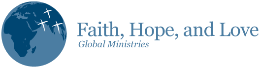 Faith, Hope, and Love Global Ministries